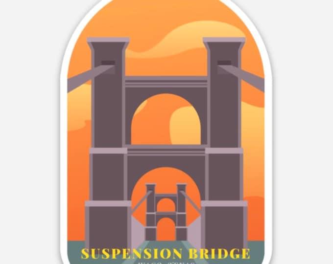 "Featured listing image: 3"" Sticker - The Suspension Bridge, WACO Texas TX fixer upper hgtv"