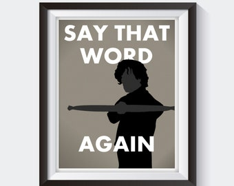 Tyrion Lannister Print - Funny Game of Thrones Print, Game of Thrones Print, Movie Quote Print, Funny Bathroom Decor, Movie Silhouette Print