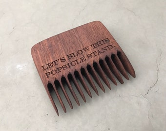 Let's Blow This Popsicle Stand Handmade Beard Comb, Beard Care Products, Wedding Day Gift for Groom, Hipster Gift Man, Grooming Gift, Father