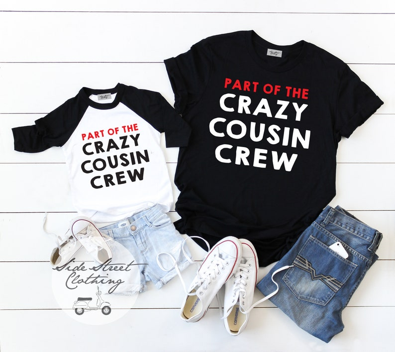 7cd884a507c Part of the Crazy Cousin Crew T shirt - baby, toddler, youth, adult, family  photos, christmas, holiday, reunion, matching shirts