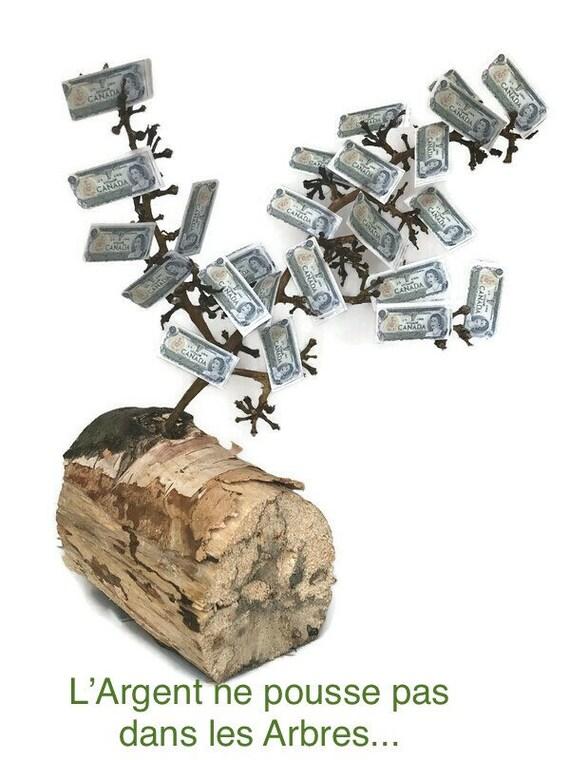 Trinket Wood Artwork, L Argent ne pousse pas dans les arbres,