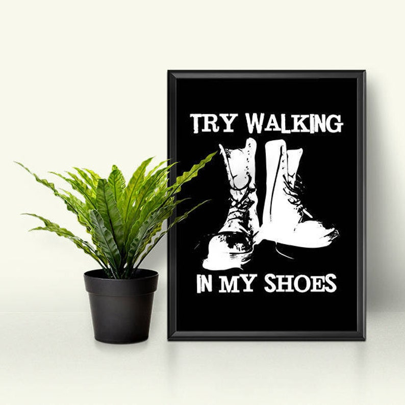 Printable Try Walking In My Shoes Quote Poster Blackwhite Etsy