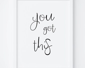 You Got This-Just Own It Print-Typography Print-Motivational Poster-Wall Decor-Printable Art-Bedroom Decor-Postitive Motivational Print.