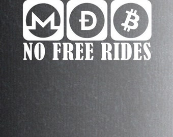 No Free rides Sticker