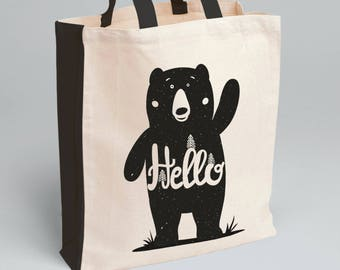 Hello Bear Tote Bag - Canvas Tote Bag - Quote Tote Bag - Cotton Bag - Shopping Bag - Tote Bag - Natural Tote Bag - Funny Tote Bag