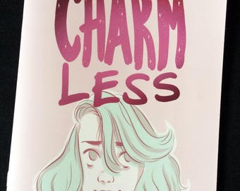 CHARMLESS comic by Heather Smith. Magical girl lacking a magical world. Adventure. Life. Friends and Girlfriends.
