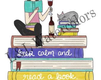 Keep Calm and Read a Book Print - digital download