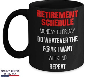 Funny Retirement gifts for men or woman funny retiree Funny Profanity Mug