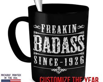 Freakin BadAss Mug, 90th Birthday, 1927 Birthday, 90th Birthday Gift, 90th Birthday Idea, Vintage, 1927, 90th Birthday Gift for 90 year old