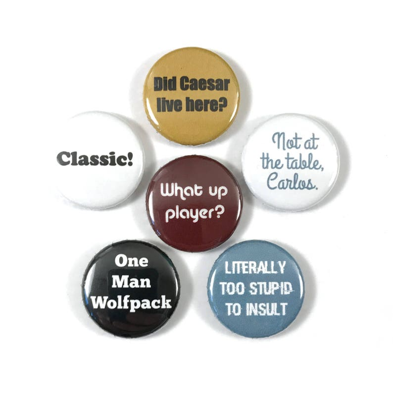 The Hangover Movie Quotes Fan Art 6 - Pinback Button Pin Set