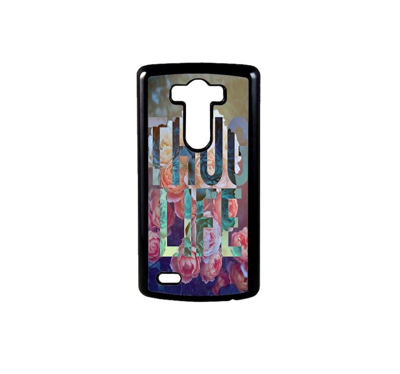 Floral Thug Life for LG G6, G6 case, Lg G5 Case, Lg G5, LG G4, LG G3, G4  case Valentine's Day