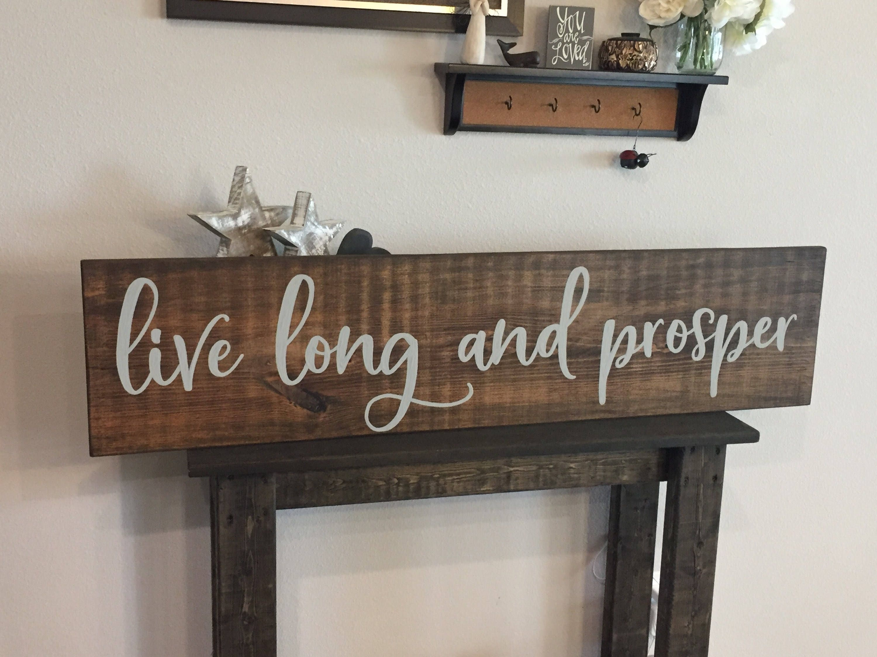 Wooden Sign Live Long And Prosper Sign 11x48 Rustic