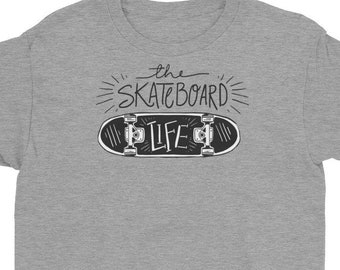 The Skateboard Life Shirt, Skateboarding Gift Tee, Skateboard Fanatic T Shirt, Youth Short Sleeve T-Shirt