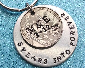 Personalized 5 Year Anniversary Keychain/ 5 Years Into Forever Stamped / 2013/ Wedding /5 Year Anniversary/ Gift for Her Gift For Him