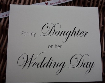 For my daughter on her wedding day, wedding card, wedding card, wedding cards, wedding day card for daughter, wedding day card,