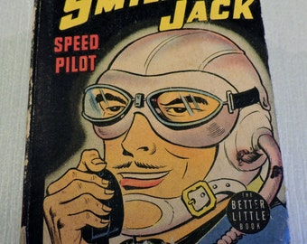 Smilin' Jack Speed Pilot--Good + to Very Good Condition Better Little Books