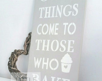 Good things come to those who bake, wall art, Shabby Chic, painted in Annie Sloan