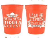 Fiesta Siesta Tequila Repeat - Wedding Stadium Cups 116 - Custom - Bridal Wedding Favors, Wedding Cups, Party Cup