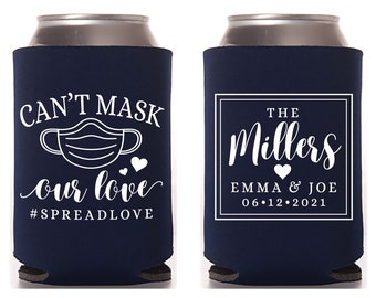 Can't Mask Our Love - Wedding Can Cooler #172R - Custom - Wedding Favors, Insulated, Beer Huggers, Wedding Favor, Beer Holder, Covid Wedding