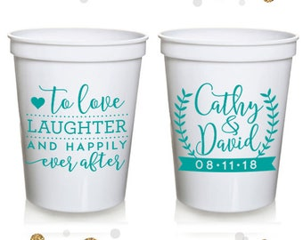To Love Laughter and Happily Ever After - Wedding Stadium Cups #64 - Custom - Bridal Wedding Favors, Wedding Cups, Party Cup