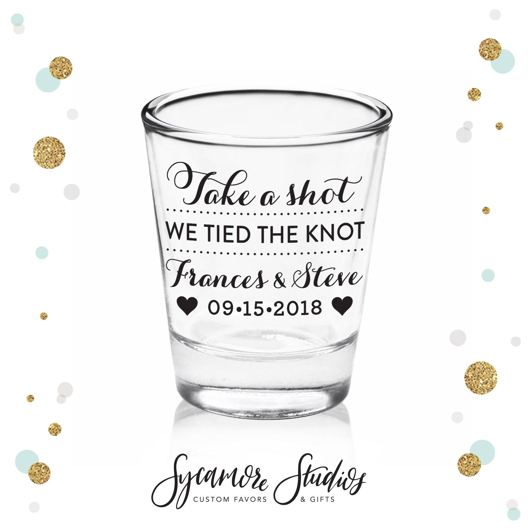 Take A Shot We Tied The Knot Shot Glass 4 Wedding Etsy