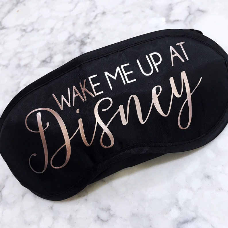 Wake me up at Disney  Sleep Mask image 0