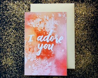 I Adore You greeting card / valentine's day gifts for her gifts for him gold envelope a2 4x6 handlettered watercolor