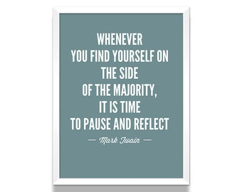 Mark Twain Quote Poster, Mark Twain Quote, Literary Poster, Inspirational Quote, Motivational Quote