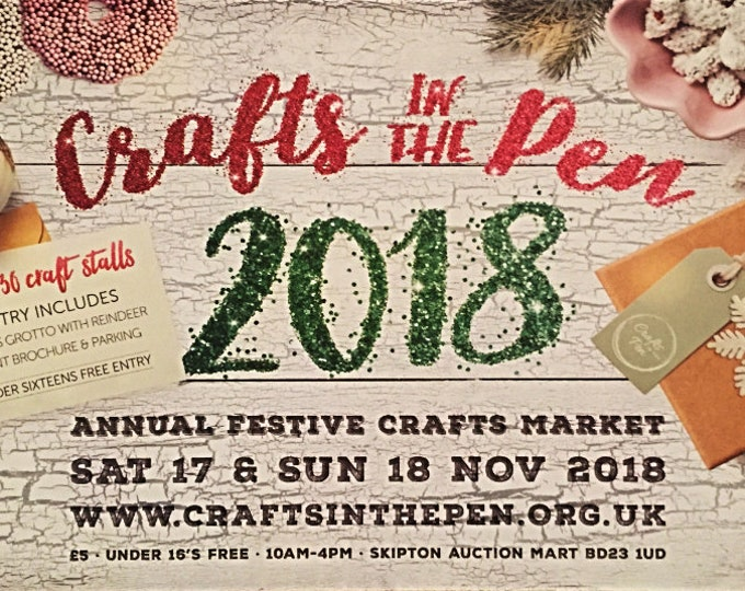 Come and meet me and a lot of other makers at Skipton Christmas Crafts in the Pen Fair on November 17th and 18th 2018
