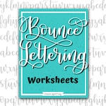 Bounce Lettering Practice Worksheets, Hand lettering and Modern Calligraphy Practice Sheets for Brush Lettering PDF