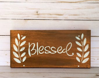 Blessed Wood Sign - Blessed Wood Sign - Sign - Wood Sign - Blessed Sign - Rustic Home Decor - Farmhouse Wood Sign - Blessed Wood Sign