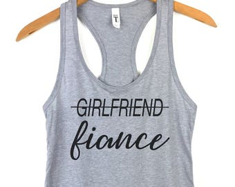 6b5ad85de Girlfriend Fiance tank top, Womens Tank Tops, Yoga Tank Top, Workout Tank  Top, Engaged Shirt, Just Engaged Shirt, Fiance shirt