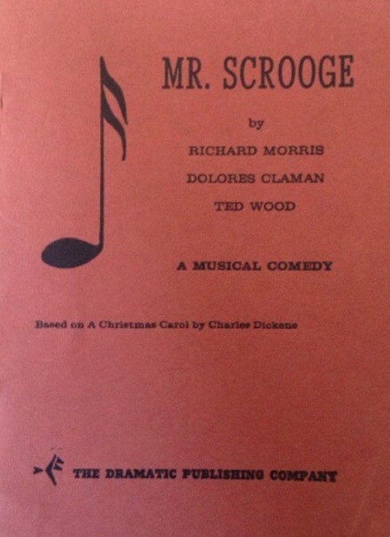 Christmas Carol Musical Script.Mr Scrooge School Drama Script
