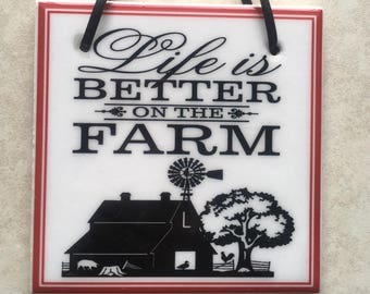 Life is better on the farm quote tile sign barn windmill plaque