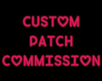 CUSTOM Patch Commission