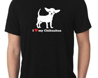 I Love My Chihuahua T-Shirt T119