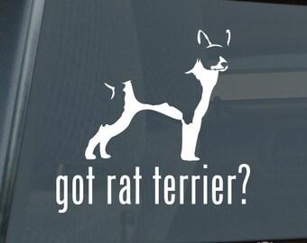 Got Rat Terrier Die Cut Vinyl Sticker - 972