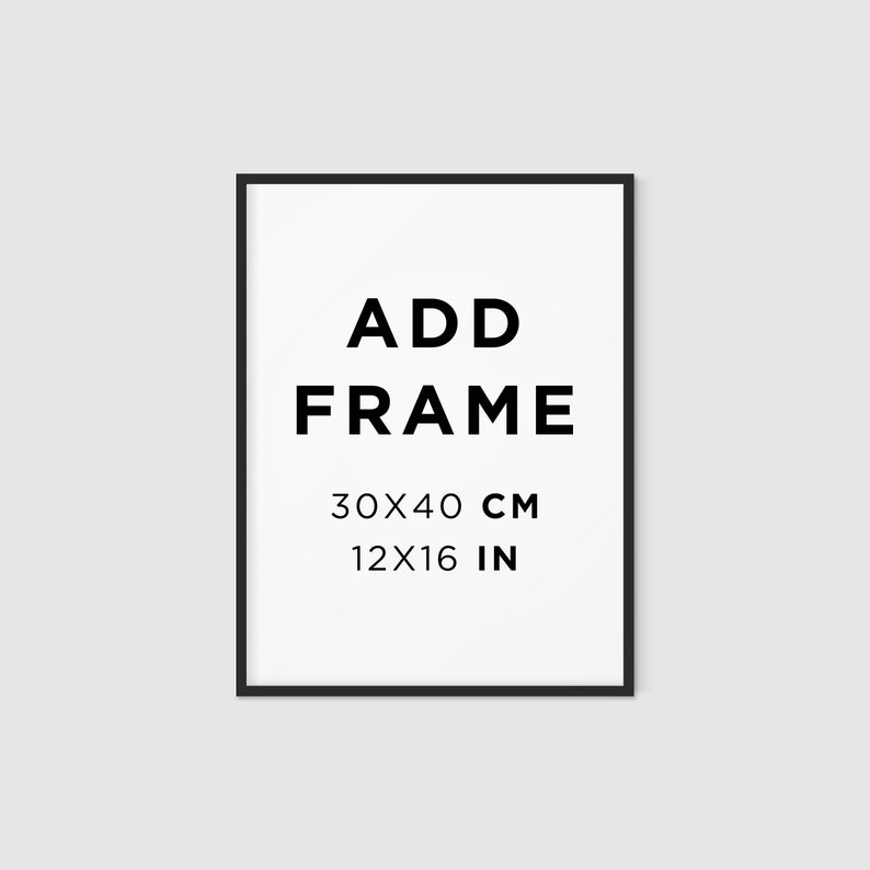 ADD A FRAME  30x40cm / 12x16  BLACK image 0