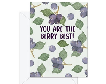 You Are The Berry Best - Greeting Card