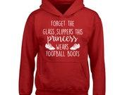 Princess wears football boots, kid 39 s hoodie sweatshirt sport female football team player footballer fitness competitive feminist 3596