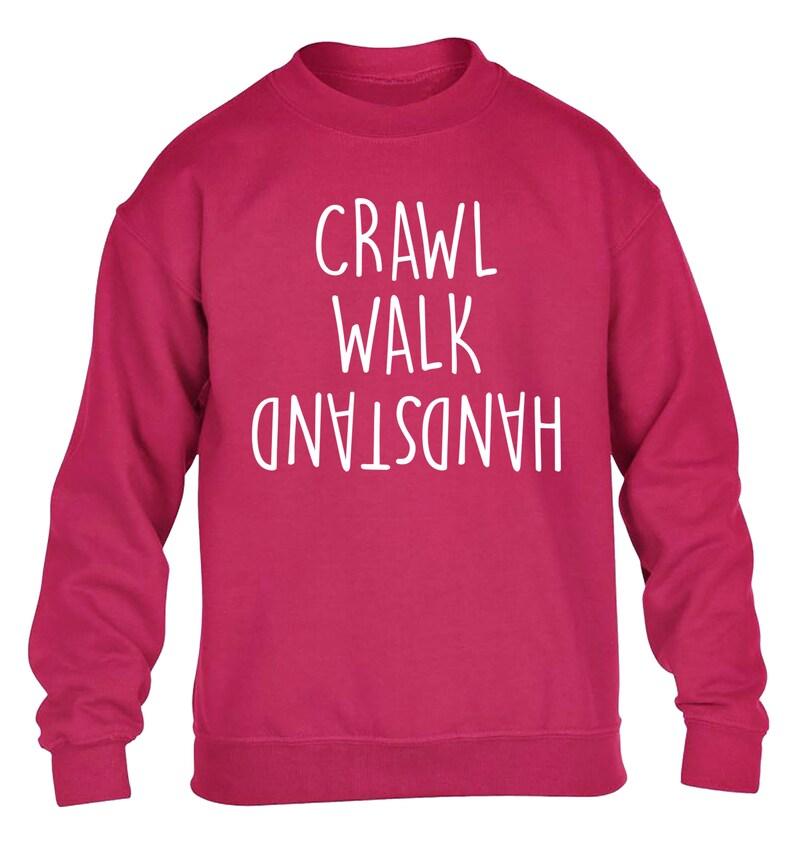 kid/'s hoodie  sweatshirt upside down  gymnast gymnastics fitness workout flip funny joke hipster gift  4336 Crawl walk handstand