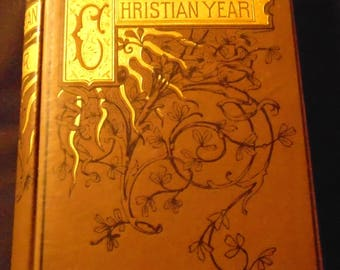 The Christian Year by John Keble 1888 Thoughts in Verse for the Sundays and Holy Days Throughout the Year Antique Victorian Binding 1800s