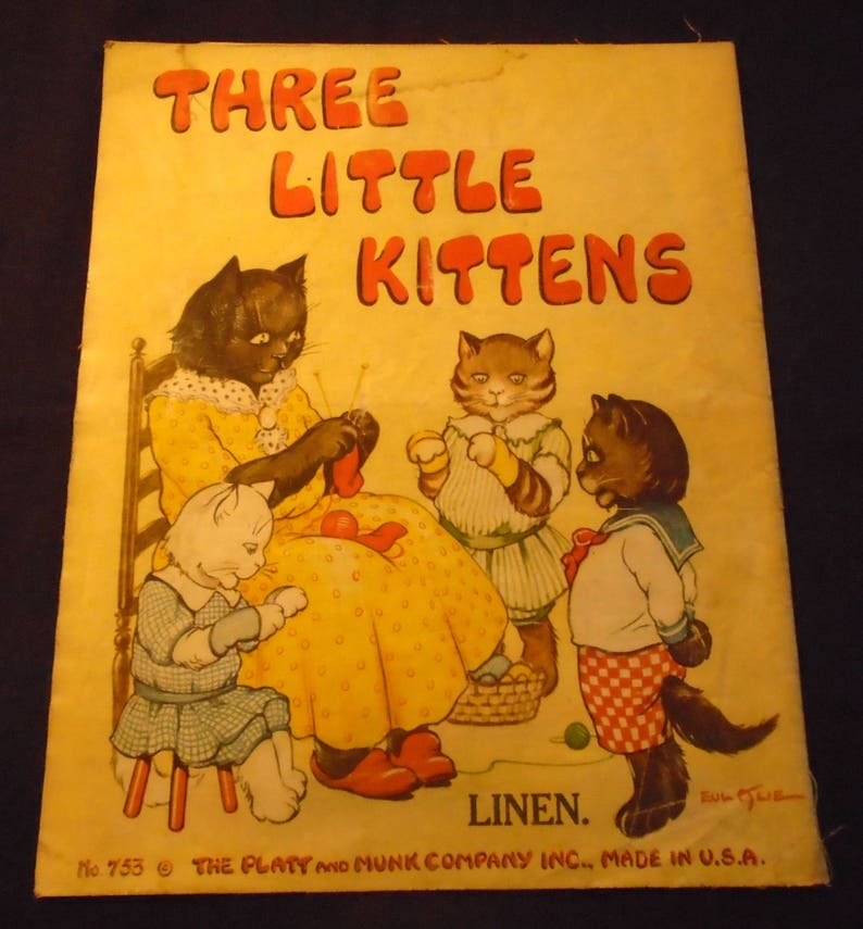 Three Little Kittens 1920s Platt and Munk Linen Children's Book Scarce  Illustrated by Eulalie Banks Fairy Tale Nursery Fiction