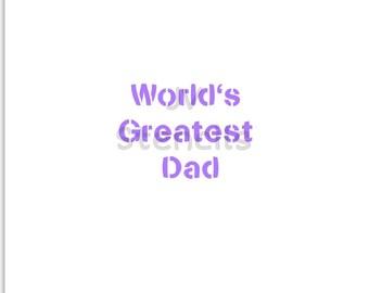 World's Greatest Dad Stencil