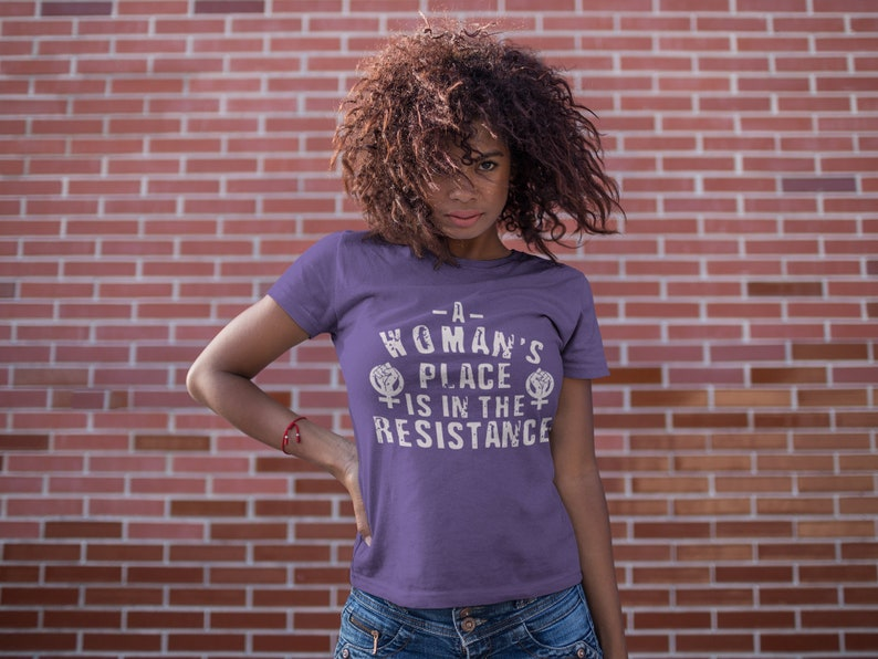 A Woman's Place is in the Resistance Tee  Women's image 0
