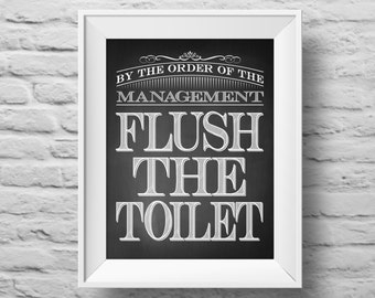 FLUSH THE TOILET unframed art print Typographic poster, inspirational print, self esteem, wall decor, quote art. (R&R0080)