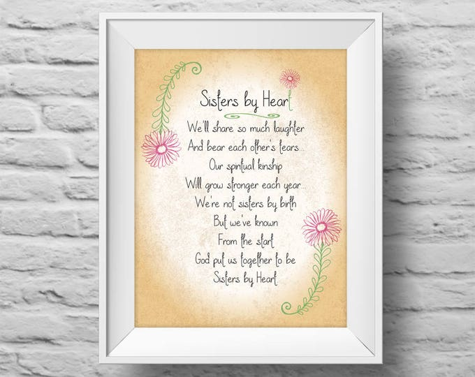 SISTERS BY HEART unframed Typographic poster, inspirational print, best friends, sister-in-law, stepsister, wall decor, quote art. (R&R0160)