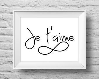 JE T'AIME to Infinity UNFRAMED art print Typographic poster, inspirational print, wall decor, French language, quote art. (R&R0031)