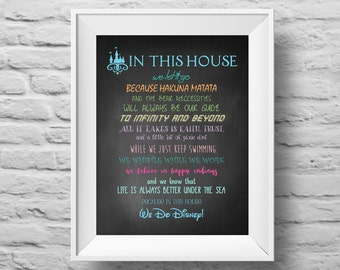 IN THIS HOUSE...Disney inspired chalkboard unframed art print Typographic poster, inspirational print, wall decor, quote art. (R&R0109)