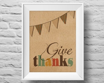 GIVE THANKS unframed art print Typographic poster, inspirational print, self esteem, wall decor, quote art. (R&R0082)